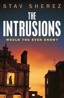 NEW - The Intrusions  by Stav Sherez Paperback Book