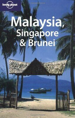 Malaysia, Singapore and Brunei (Lonely Planet Coun... by Cambon, Marie Paperback