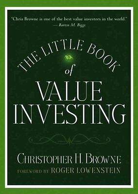 The Little Book of Value Investing by Christopher H. Browne 9780470055892