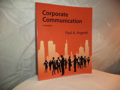 """New 2013 PB 6th Edition """"Corporate Communication"""" By Paul A. Argenti"""