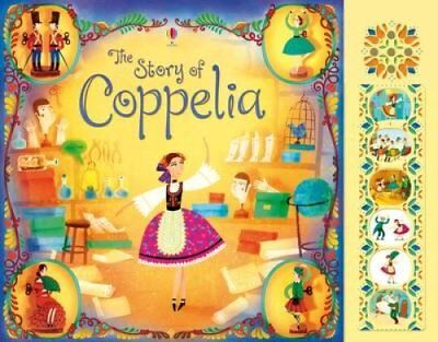 Coppelia by Rosie Dickins 9781409564355 (Board book, 2015)