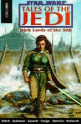 Star Wars: Tales of the Jedi - Dark Lords of ... by Anderson, Kevin J. Paperback