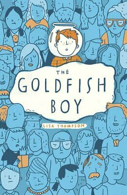 The Goldfish Boy by Thompson, Lisa Book The Cheap Fast Free Post