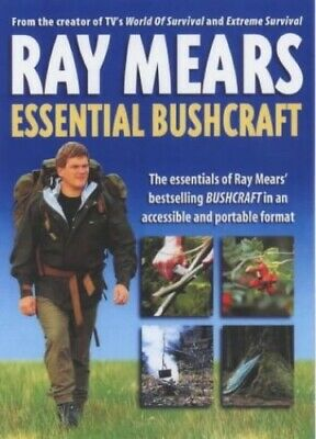 Essential Bushcraft by Ray Mears Paperback Book The Cheap Fast Free Post