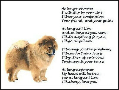 "Beautiful CHOW CHOW print ""AS LONG AS FOREVER"" picture verse art poem sign NEW!"