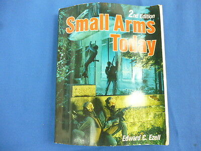 Small Arms Today Latest Reports on the World's Weapons Ammunition Edward Ezell