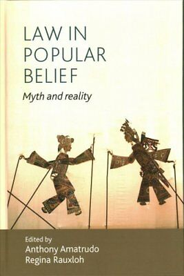 Law in Popular Belief: Myth and Reality by Manchester University Press...