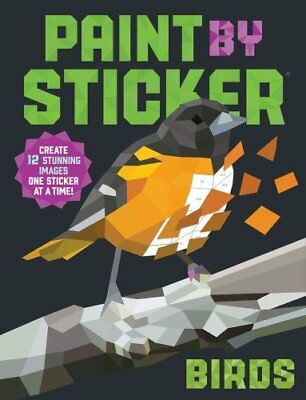 Paint by Sticker: Birds by Workman Publishing (Paperback, 2017)