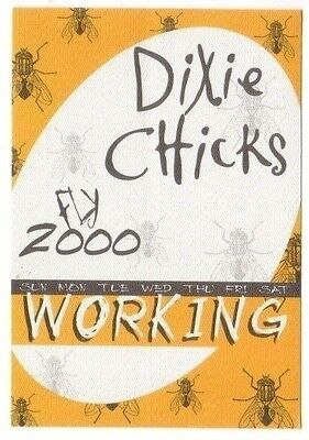 DIXIE CHICKS PASS backstage tour satin cloth WORKING fly 2000 collectible