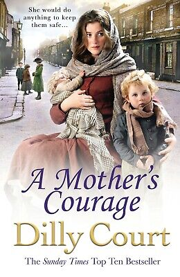 A Mother's Courage by Dilly Court, Book, New Paperback