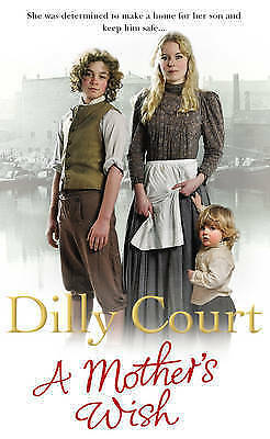 A Mother's Wish by Dilly Court, Book, New Paperback