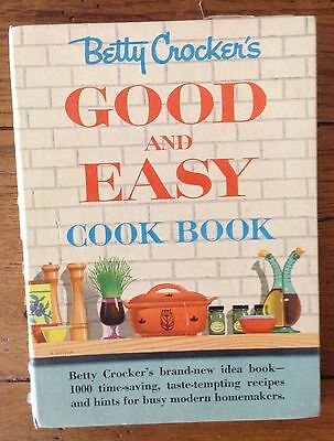 Betty Crocker's Good and Easy Cookbook 1954 1st Edition General Mills