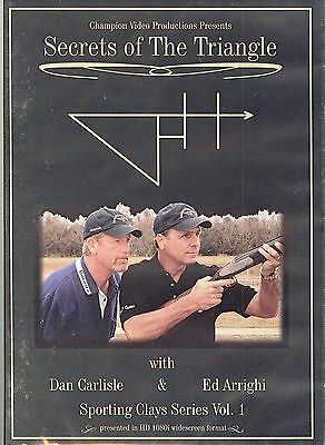 The Secrets of the Triangle with Dan Carlisle /Ed Arrighi - 2 Sporting Clays DVD