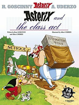 Asterix and the Class Act: Album 32, Albert Uderzo Hardback Book The Cheap Fast