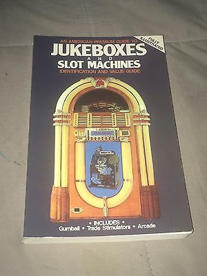 1985 Jukeboxes and Slot Machines Identification and Value Guide Book