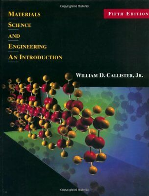 Materials Science and Engineering 5th Ed, Callister, William D. Hardback Book