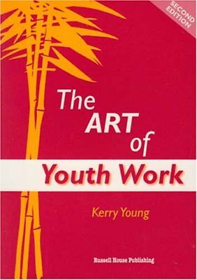 The Art of Youth Work by Kerry Young Paperback Book The Cheap Fast Free Post