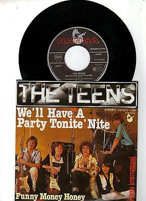"7 "" The Teens - We´ll have a party tonite´nite"