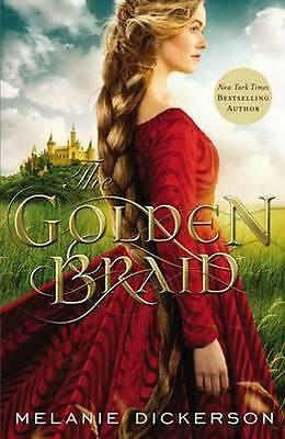 NEW The Golden Braid By Melanie Dickerson Hardcover Free Shipping