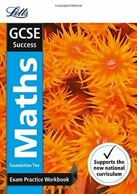 GCSE 9-1 Maths Foundation Exam Practice Workbook, with Practice... by Letts GCSE