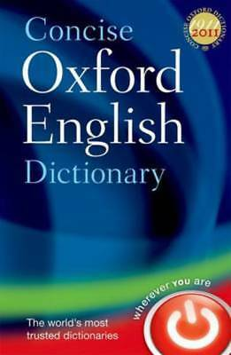 Concise Oxford English dictionary. by Oxford Dictionaries (Hardback)
