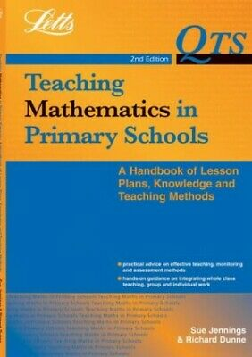 Letts QTS - QTS: Teaching Maths in Primary School... by Dunne, Richard Paperback