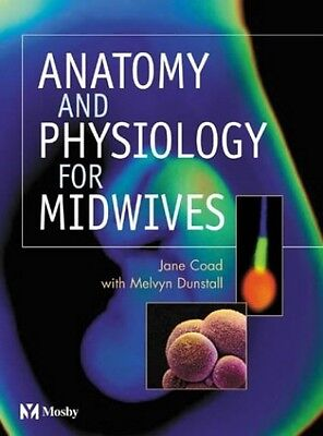 Anatomy and Physiology for Midwives, Dunstall EIHMS, Melvyn Paperback Book The