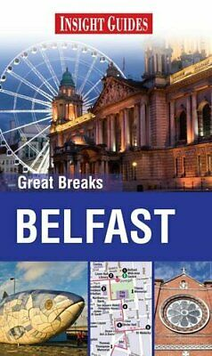 Insight Guides: Great Breaks Belfast (Insight..., APA Publications Lim Paperback