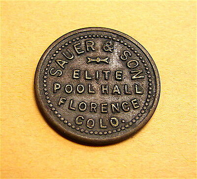 Florence, Colorado=Sauer & Son Elite Pool Hall--Good For 5 Cents Trade