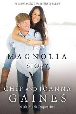 NEW The Magnolia Story By Chip Gaines Hardcover Free Shipping
