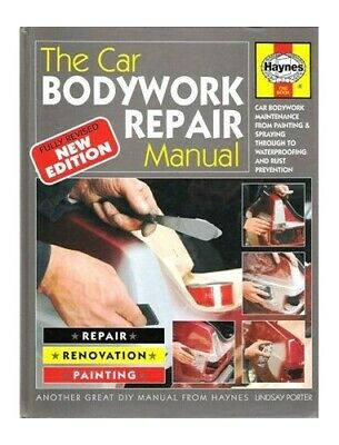 The Car Bodywork Repair Manual: A Do-it-yourself ... by Porter, Lindsay Hardback