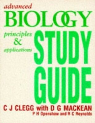 Advanced Biology Study Guide: Principles and Appli... by C Reynolds, R Paperback