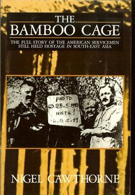 The Bamboo Cage, Cawthorne, Nigel Hardback Book The Cheap Fast Free Post