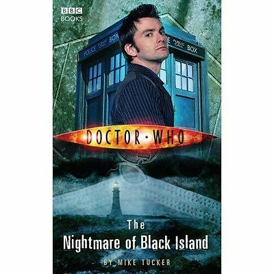 Doctor Who: the Nightmare of Black Island by Mike Tucker (Paperback) New Boolk