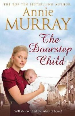 The Doorstep Child by Annie Murray (Paperback, 2017)