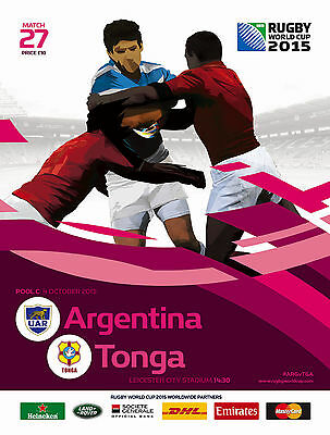 ARGENTINA v TONGA RUGBY WORLD CUP 2015 OFFICIAL PROGRAMME, 4 Oct Leicester No27
