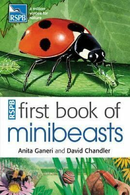 RSPB First Book of Minibeasts by Anita Ganeri 9781408137154 (Paperback, 2011)