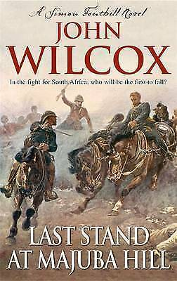 Last Stand at Majuba Hill by John Wilcox (Paperback) New Book