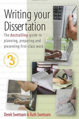 Writing your dissertation: how to plan, prepare and present successful work by