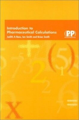 Introduction to Pharmaceutical Calculations by Smith, Brian Paperback Book The