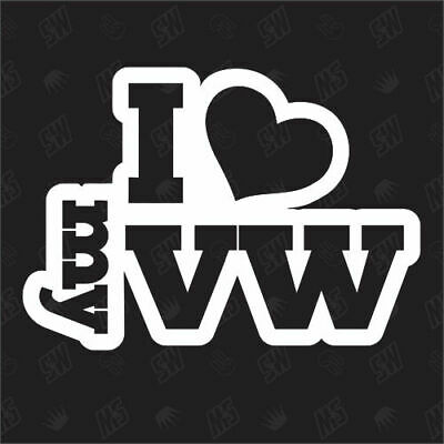 I love my VW - Sticker ,Shocker Auto Tuning Sticker, Fansticker