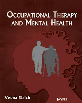 Occupational therapy and mental health by Veena Slaich (Paperback)