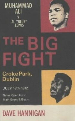 "The Big Fight: Muhammad Ali vs Al ""Blue"" Lewis by Hannigan, Dave Paperback Book"
