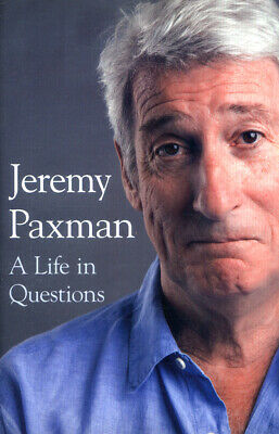 A life in questions by Jeremy Paxman (Hardback)