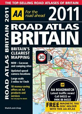 Road Atlas Britain 2011 (AA Road Atlas Britain) by AA Publishing Spiral bound