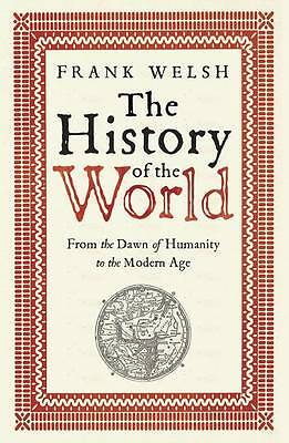 The History of the World, Frank Welsh, Book, New Paperback