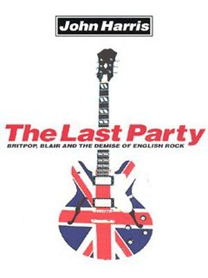 The last party by John Harris (Paperback)