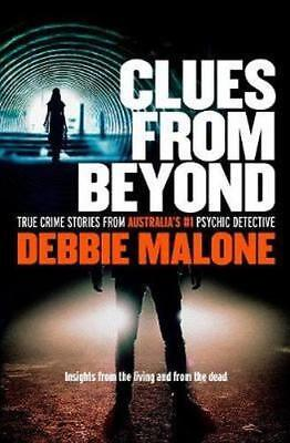 NEW Clues From Beyond By Debbie Malone Paperback Free Shipping
