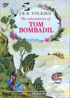 The Adventures of Tom Bombadil by J. R. R. Tolkien 9780007557271