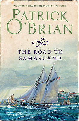 The Road to Samarcand by Patrick O'Brian New Book